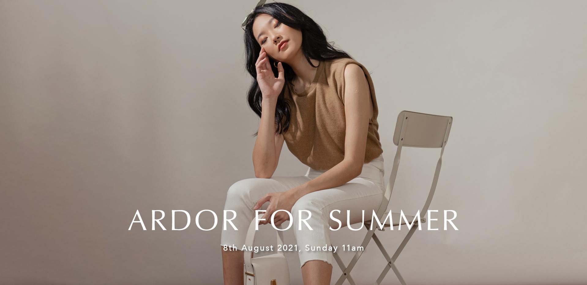 ARDOR FOR SUMMER