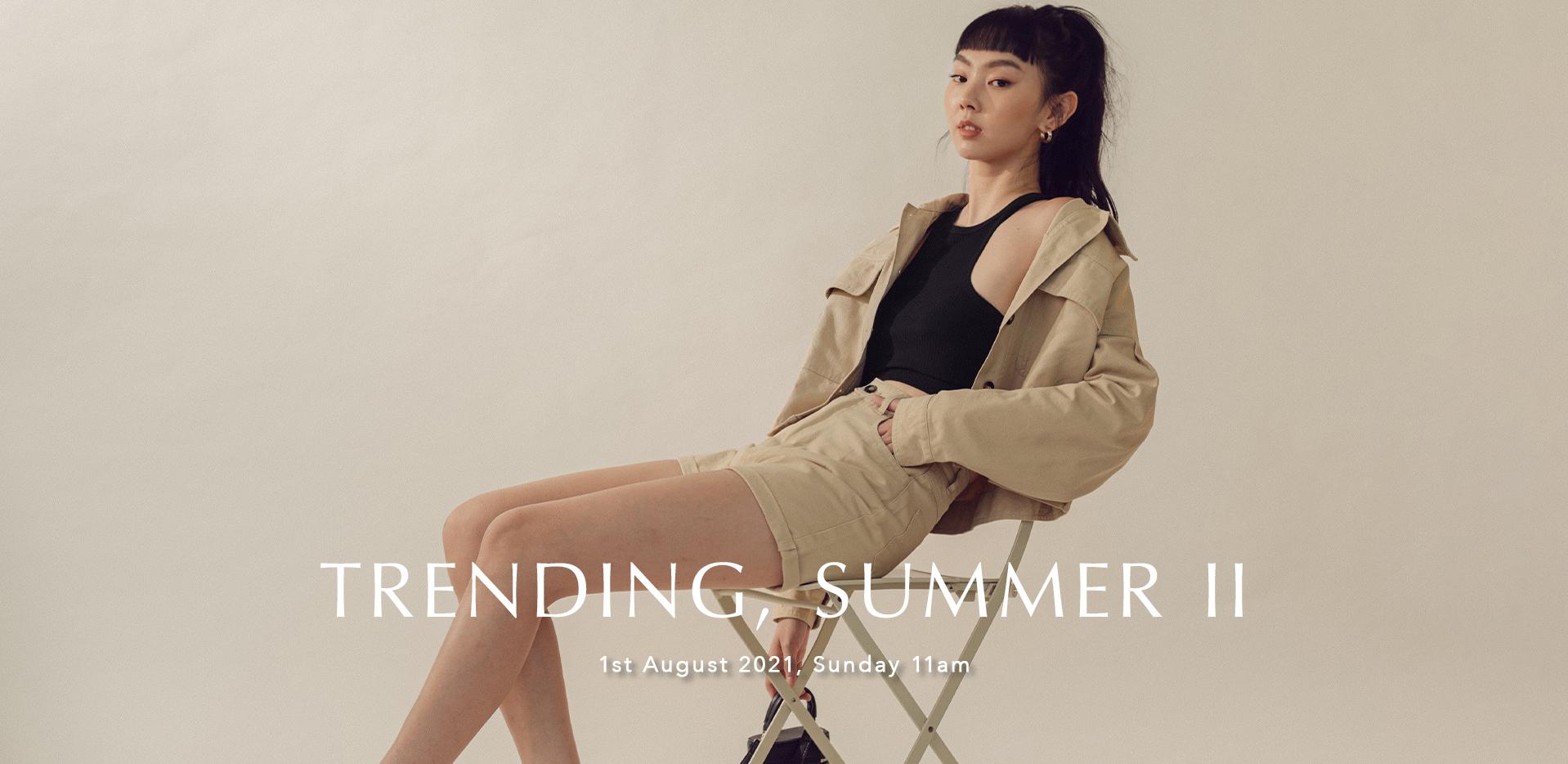 TRENDING, SUMMER II